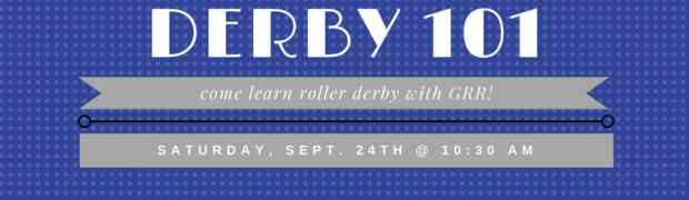 Derby 101 -Recruitment Day!