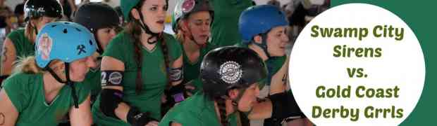 June 10th Home Bout! Sirens vs. Gold Coast Derby Grrls
